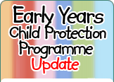 Early Years Child Protection Programme
